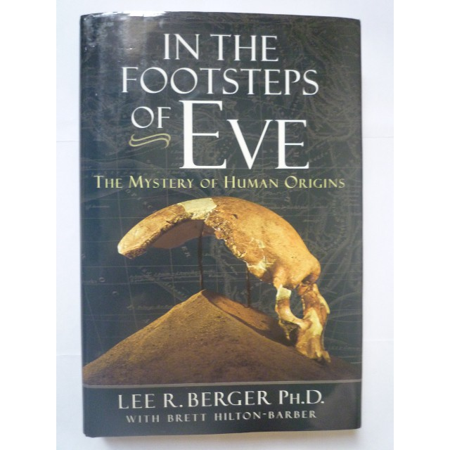 In the Footsteps of Eve The Mystery of Human Origin